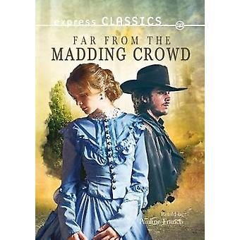Far from the Madding Crowd - 9781783226405 Book