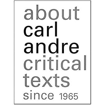 About Carl Andre - Critical Texts Since 1965 by Greenberg Clement - 97