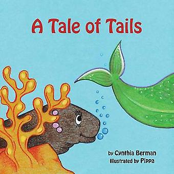 Tale of Tails by Cynthia Berman - Pippa - 9781907936029 Book