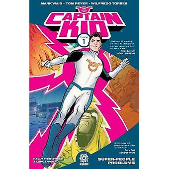 Captain Kid Volume 1 by Mark Waid - 9781935002864 Book