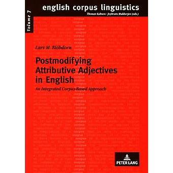 Postmodifying Attributive Adjectives in English - An Integrated Corpus