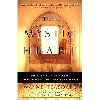 Det mystiska hjärtat: Att upptäcka en universell andlighet i världens religioner