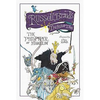 Trickster Tales di Russell Brand - il Pifferaio di Hamelin (Main) di