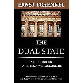 The Dual State by Fraenkel & Ernst
