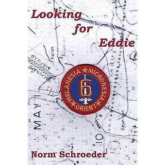 Looking for Eddie by Schroeder & Norm