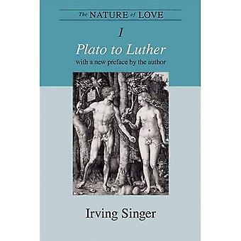 The Nature of Love: Plato aan Luther (aard van de liefde (MIT))