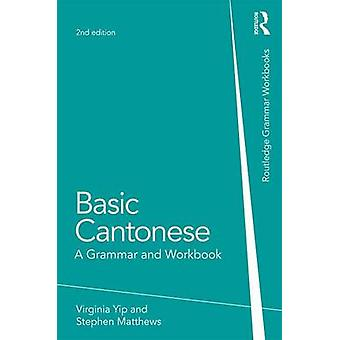 Basic Cantonese by Virginia Yip