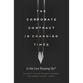 Corporate Contract in Changing Times by Steven Davidoff Solomon