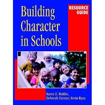 Rakennuksen hahmo koulujen Resource Guide Karen E. Bohlin - Kev