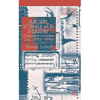 Surgery Science and Industry by Schlich & Thomas & Dr
