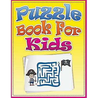 Puzzle Book for Kids by Publishing LLC & Speedy