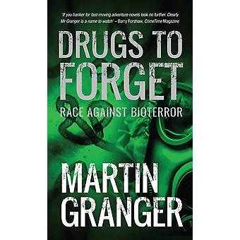 Drugs to Forget by Granger & Martin