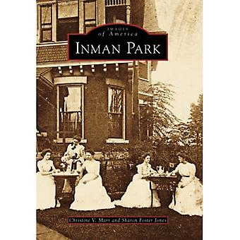 Inman Park (Images of America (Arcadia Publishing))