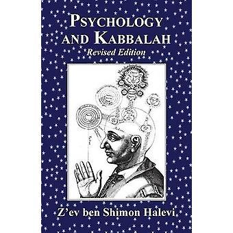 Psychology and Kabbalah by Halevi & Zev ben Shimon