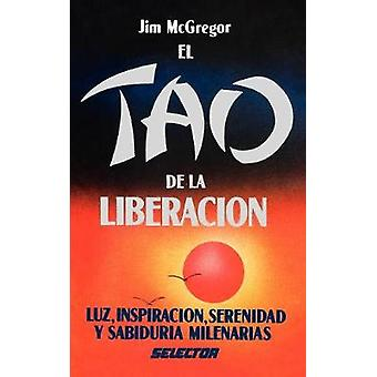 The Tao of Recovery by McGregor & Jim