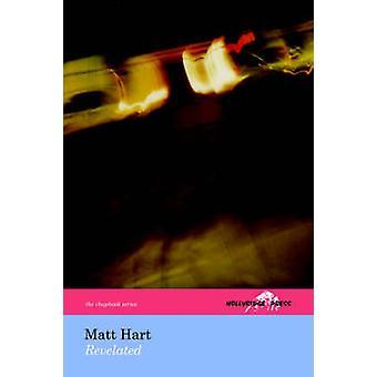 Revelated The Hollyridge Press Chapbook Series by Hart & Matt