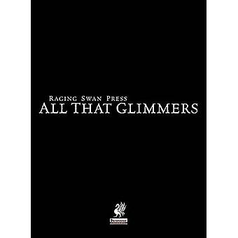Raging Swans All That Glimmers by Broadhurst & Creighton