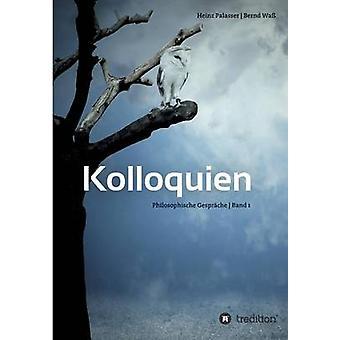 Kolloquien by Wass & Bernd