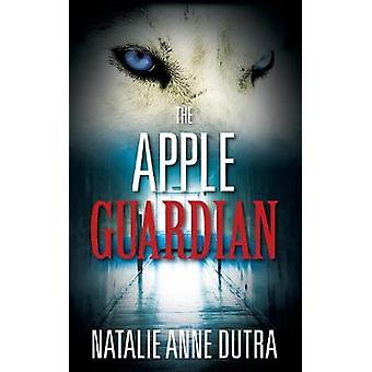 The Apple Guardian by Dutra & Natalie Anne