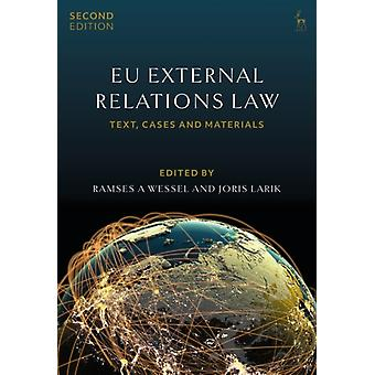 EU External Relations Law by Ramses A Wessel