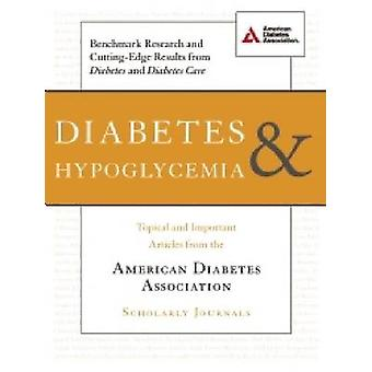 Diabetes and Hypoglycemia - Topical and Important Articles from the Am