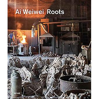 Roots - 2020 by Ai Weiwei - 9783954763009 Book