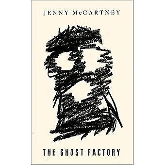 The Ghost Factory by Jenny McCartney - 9780008295493 Book