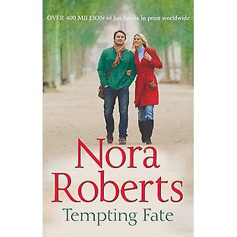 Tempting Fate (the Macgregors - Book 2) by Nora Roberts - 97802639046