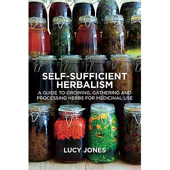 SelfSufficient Herbalism by Lucy Jones