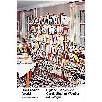 The Giedion World - Siegfried Giedion and Carola Giedion-Welcker in Di