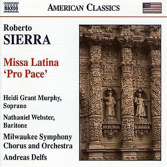 R. Sierra - Roberto Sierra: Missa Latina 'Pro Pace' [CD] USA import