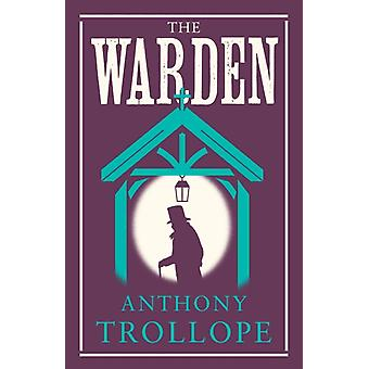 A Warden által Trollope & Anthony
