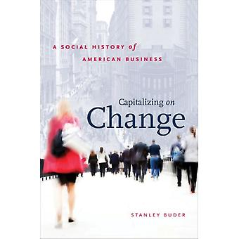 Capitalizing on Change by Buder & Stanley
