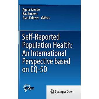 Self-Reported Population Health - An International Perspective based o