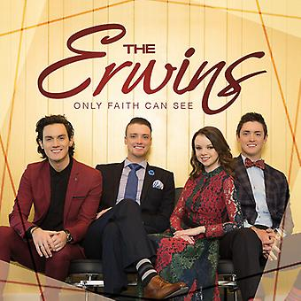 Erwins - Only Faith Can See [CD] USA import