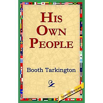 His Own People by Deceased Booth Tarkington - 9781421804088 Book
