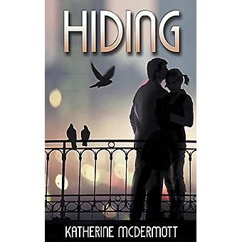 Hiding by Katherine McDermott - 9781509202850 Book