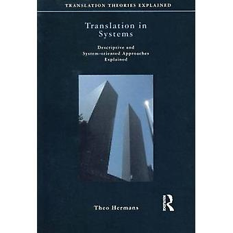 Translation in Systems - Descriptive and System-oriented Approaches Ex