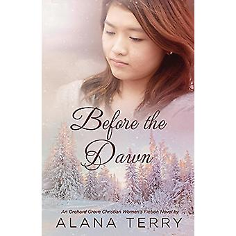 Before the Dawn by Alana Terry - 9781941735398 Book