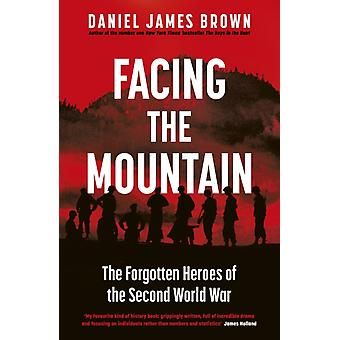 Enfrentando A Montanha por Daniel James Brown