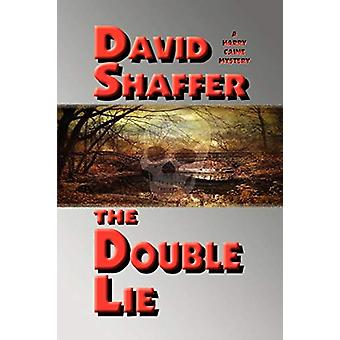 The Double Lie by David Shaffer - 9780984613793 Book