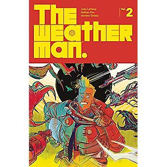 The Weatherman Volume 2 de Jody LeHeup (Broché, 2020)