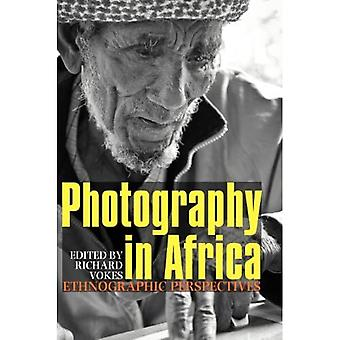 Photography in Africa: Ethnographic Perspectives