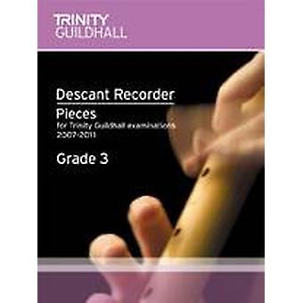 Trinity Descant Recorder 2007. Grade 3 (rec/pno)