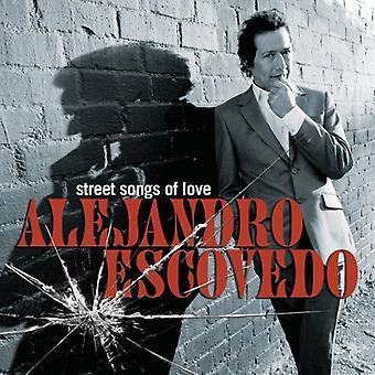 Alejandro Escovedo - Street Songs of Love [CD] USA import