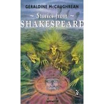 Stories from Shakespeare by Geraldine McCaughrean - 9780435125035 Book