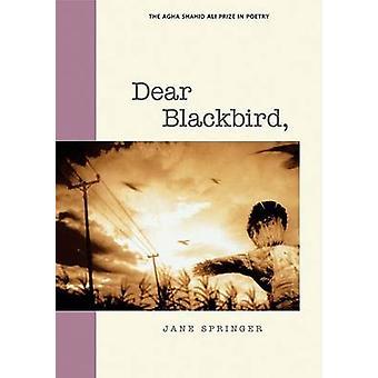Dear Blackbird - by Jane Springer - 9780874808971 Book