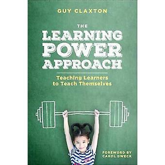 Oppimisen valta lähestymistapa - opettaa oppijat opettaa itse