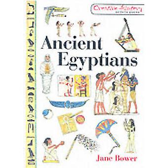 Ancient Egyptians by Jane Bower - 9781853469404 Book