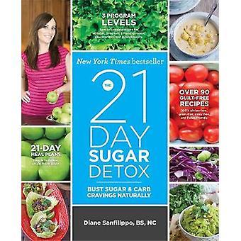 السموم السكر يوم 21--تمثال نصفي السكر والرغبة الشديدة في الكربوهيدرات بطبيعة الحال بضياء